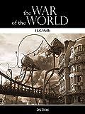 The War of the Worlds von H. G. Wells