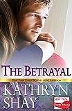 The Betrayal (Sexy Men...Sassy Women Book 1)