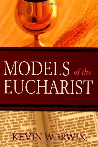 Models Of The Eucharist