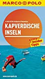 MARCO POLO Reiseführer Kapverdische Inseln: Reisen mit Insider-Tipps. Mit EXTRA Faltkarte & Reiseatlas