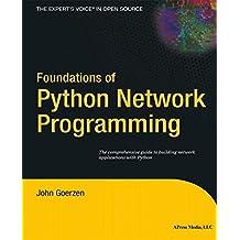 Foundations of Python Network Programming by John Goerzen (2004-08-17)