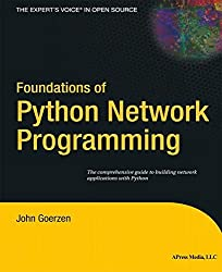 Foundations of Python Network Programming by John Goerzen (2004-08-17)