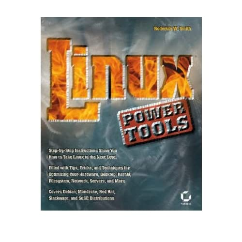 [(Linux Power Tools )] [Author: Roderick Smith] [Aug-2003]