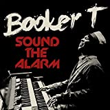 Best Booker T Cd - Sound The Alarm Review