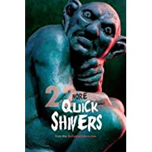 22 More Quick Shivers: from the Dailynightmare.com: Volume 2