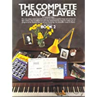 The Complete Piano Player Book 2: Bk. (Sala Piano Music)