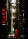 2048 - Tome 1 (Science-fiction)