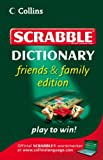 Collins Scrabble Dictionary: Friends and Family Edition