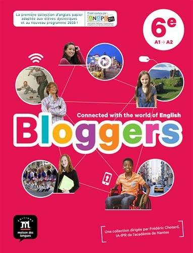 Anglais 6e A1-A2 Bloggers : Livre de l'élève