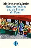 Monsieur Ibrahim und die Blumen des Koran: Erzählung