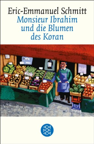 Monsieur Ibrahim und die Blumen des Koran: Erzählung (Fischer Taschenbibliothek)