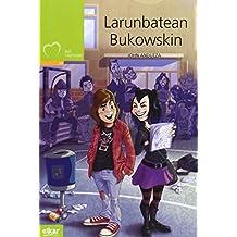 Larunbatean Bukowskin (Taupadak)