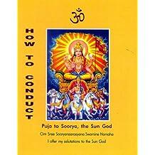 How to Conduct Puja to Soorya, the Sun God