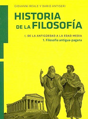 Historia de la filosofía I. De la Antigüedad a la Edad Media: filosofía antigua-pagana: 1 por Giovanni Reale