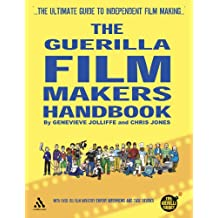 The Guerilla Film Makers Handbook: (US Edition): Hollywood Edition