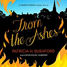 From the Ashes: The Jennie McGrady Mysteries, Book 10