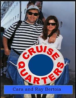 Cruise Quarters - A Novel About Casinos and Cruise Ships (English Edition) di [Bertoia, Cara, Bertoia, Raymond]