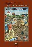 Die Schlacht bei Agincourt - Johann Baier
