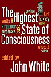 The Highest State of Consciousness by John White (2012-06-20)