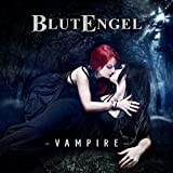 Anklicken zum Vergrößeren: Blutengel - Vampire (Ltd.Edition) (Audio CD)