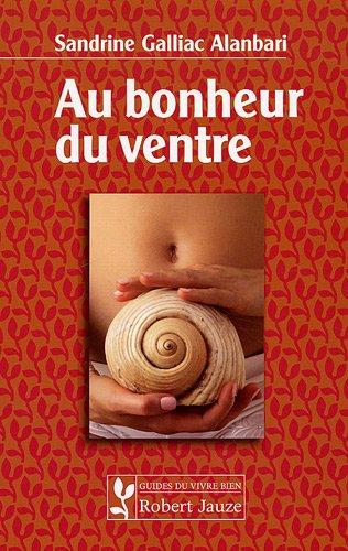 Au bonheur du ventre par Sandrine Galliac Alanbari