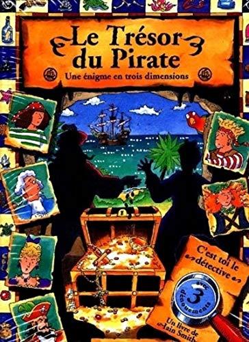 Le Trésor du pirate : Une énigme en trois dimensions