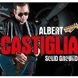 Songtexte von Albert Castiglia - Solid Ground
