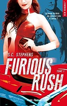 Furious Rush - tome 1 par [Stephens, S c]