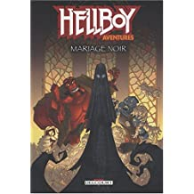 Hellboy aventures, Tome 1 : Mariage noir