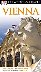 DK Eyewitness Travel Guide: Vienna [With Map] (DK Eyewitness Travel Guides)