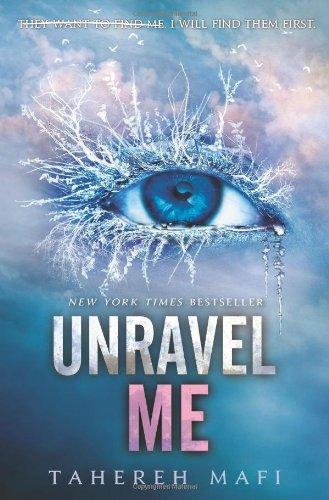 Buchseite und Rezensionen zu 'Unravel Me (Shatter Me, Band 2)' von Tahereh Mafi