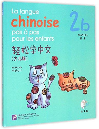 La Langue Chinoise Pas a Pas Pour Les En...