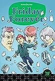 Friday Forever: Englische Lektüre für das 3. Lernjahr (Teen Readers (Englisch))