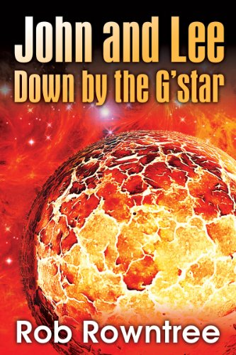 John and Lee, Down by the G'star (English Edition)