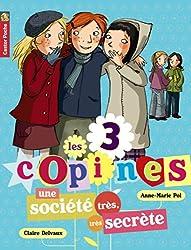 Les 3 copines, Tome 4 : Une société très, très secrète