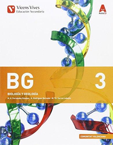 BG 3 VALENCIA (BIOLOGIA Y GEOLOGIA ESO) AULA 3D: Bg 3. Biología Y Geología. Comunitat Valenciana. Aula 3D: 000001 - 9788468234991