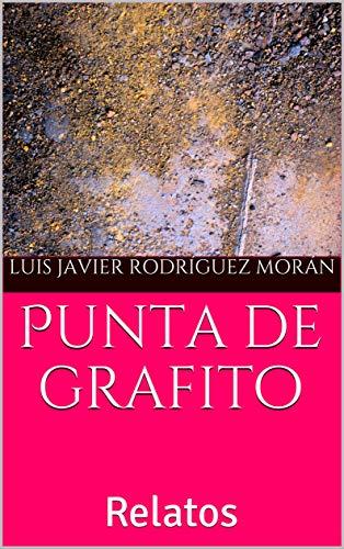 Punta de grafito: Relatos