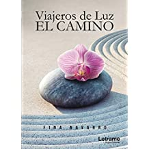Viajeros de Luz: EL CAMINO (Autoayuda)