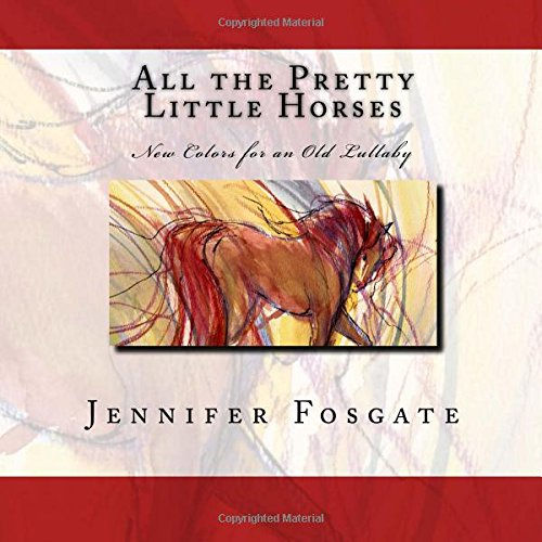 all-the-pretty-little-horses-new-colors-for-an-old-lullaby