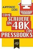 Image de Come scrivere un 40k con PressBooks