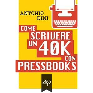 Come scrivere un 40k con PressBooks