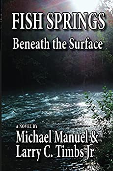 Fish springs beneath the surface ebook michael manuel for Fish store colorado springs