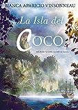 Libros Descargar PDF La Isla del Coco Alli donde la niebla esconde su secreto (PDF y EPUB) Espanol Gratis