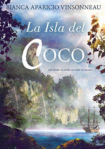 La Isla del Coco: Allí donde la niebla esconde su secreto. por Bianca Aparicio Vinsonneau