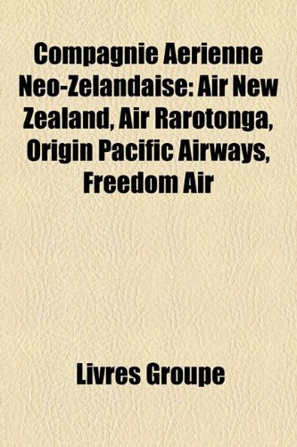 compagnie-arienne-no-zlandaise-air-new-zealand-air-rarotonga-origin-pacific-airways-freedom-air