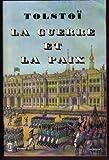 La Guerre et la paix - Tome I - Le Livre de Poche, Paris