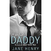 Mafia Daddy: A Contemporary Cinderella Fairy Tale (Billionaire Daddies Book 2)