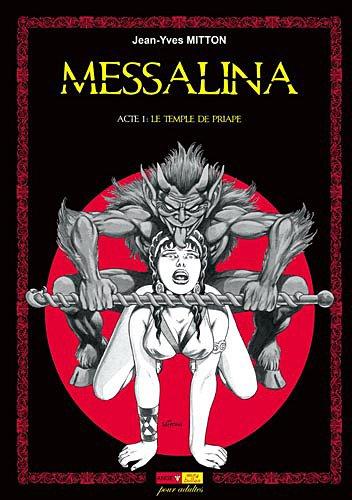 Messalina, Tome 1 : Le temple de Priape