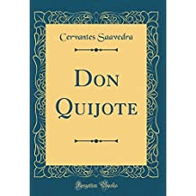 Don Quijote (Classic Reprint)