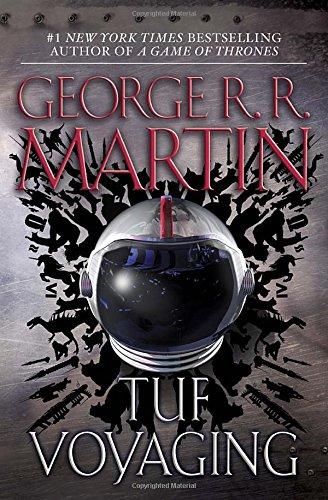 Tuf Voyaging par George R R Martin